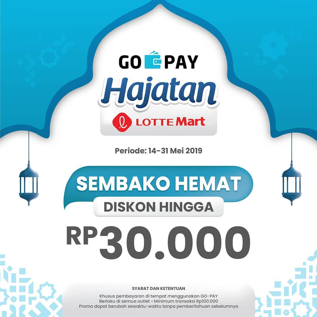Diskon LOTTEMART Promo GOPAY HAJATAN DISKON hingga Rp. 30.000 untuk PAKET SEMBAKO HEMAT