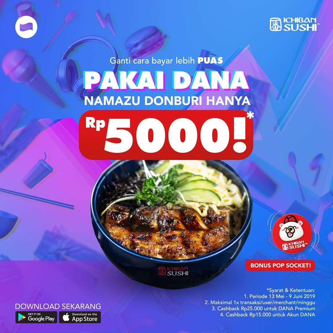 ICHIBAN SUSHI Promo Harga Spesial Namazu Donburi mulai Rp. 5.000 dengan DANA