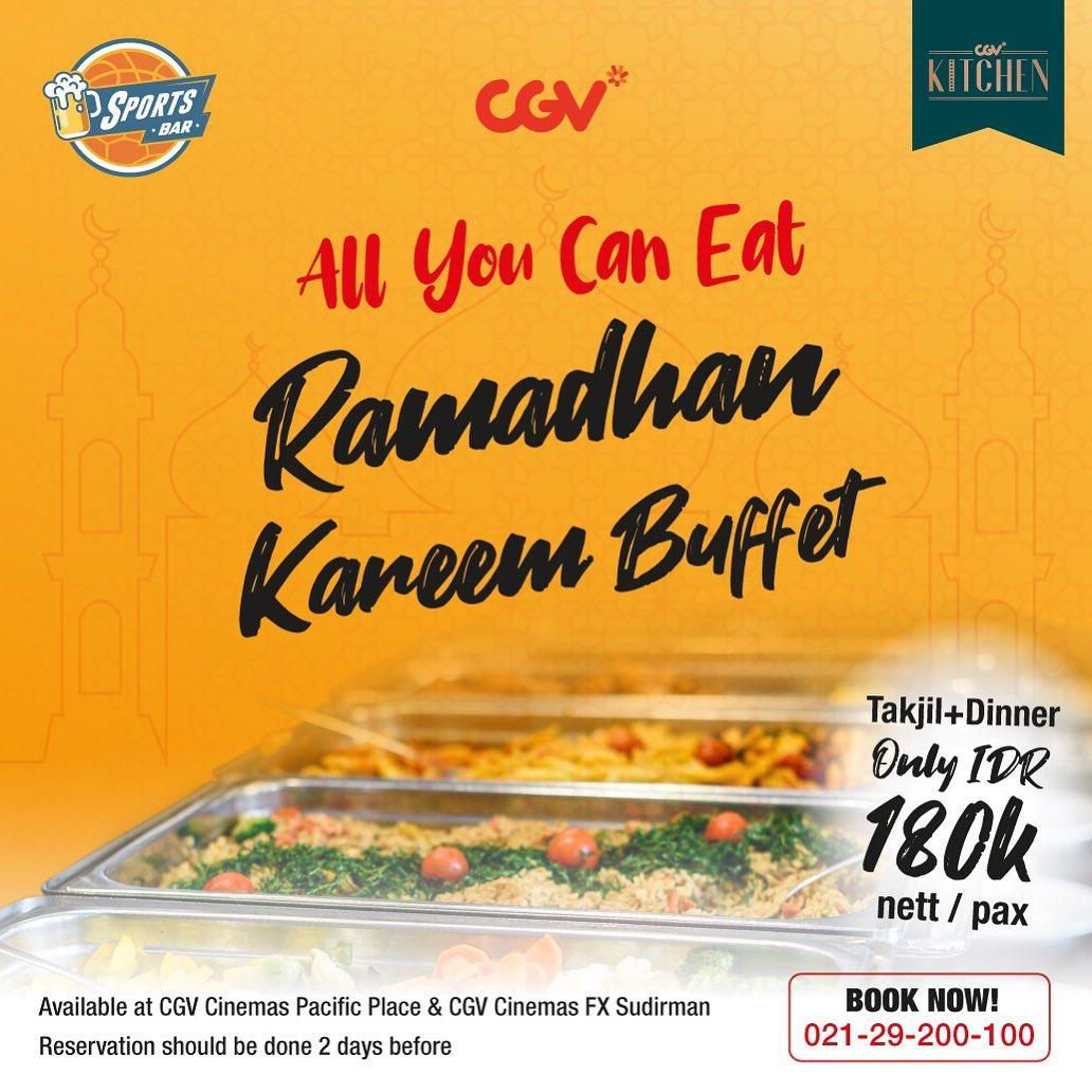 Diskon CGV Ramadan Kareem Buffet di CGV Kitchen dan CGV Sports Bar