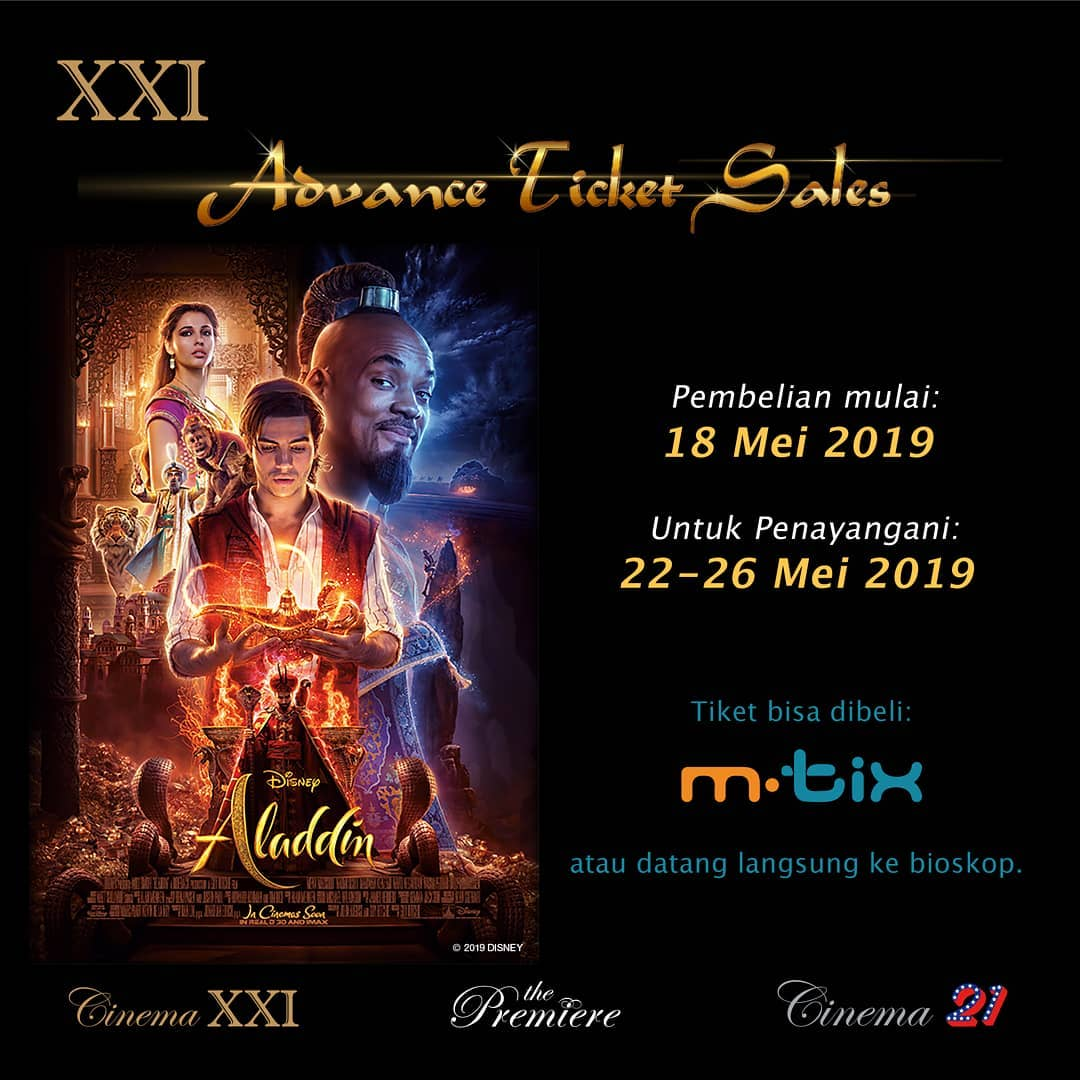 CINEMA 21 atau XXI Promo Presale Aladdin Tickets