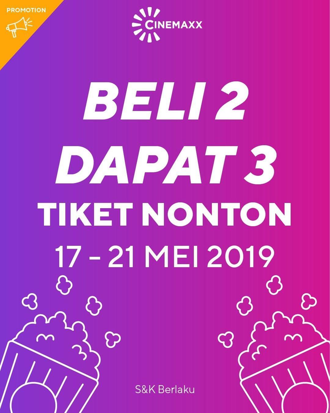 CINEMAXX THEATER Promo BELI 2 DAPAT 3 Tiket Nonton