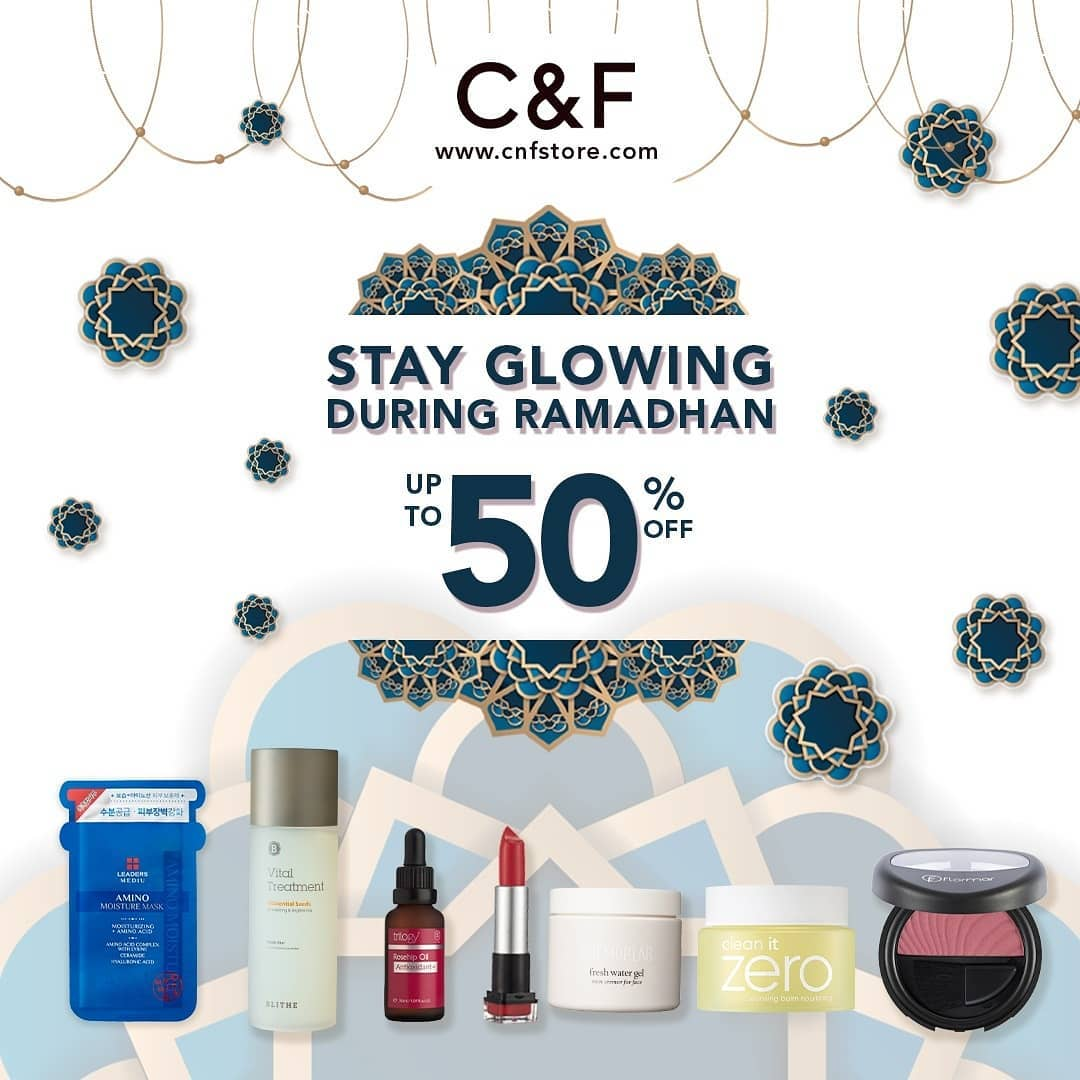 C&F PERFUMERY Stay Glowing During Ramadhan Diskon hingga 50%