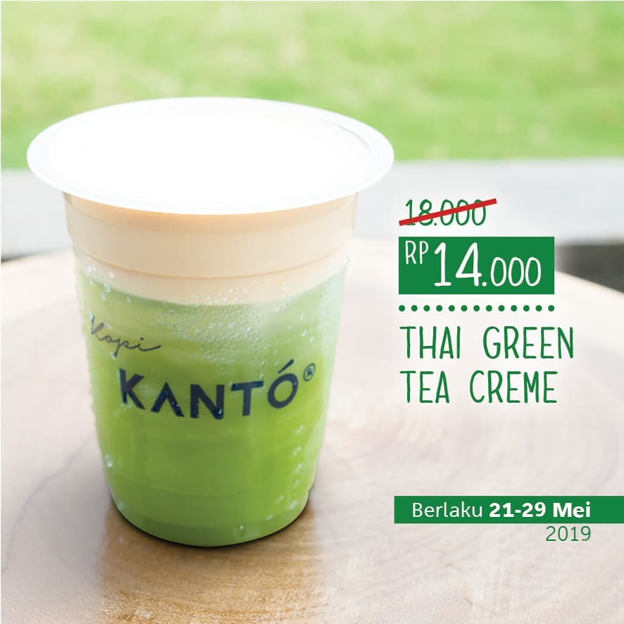 Kopi Kanto Promo Thai Green Tea Creme Hanya Rp.14.000