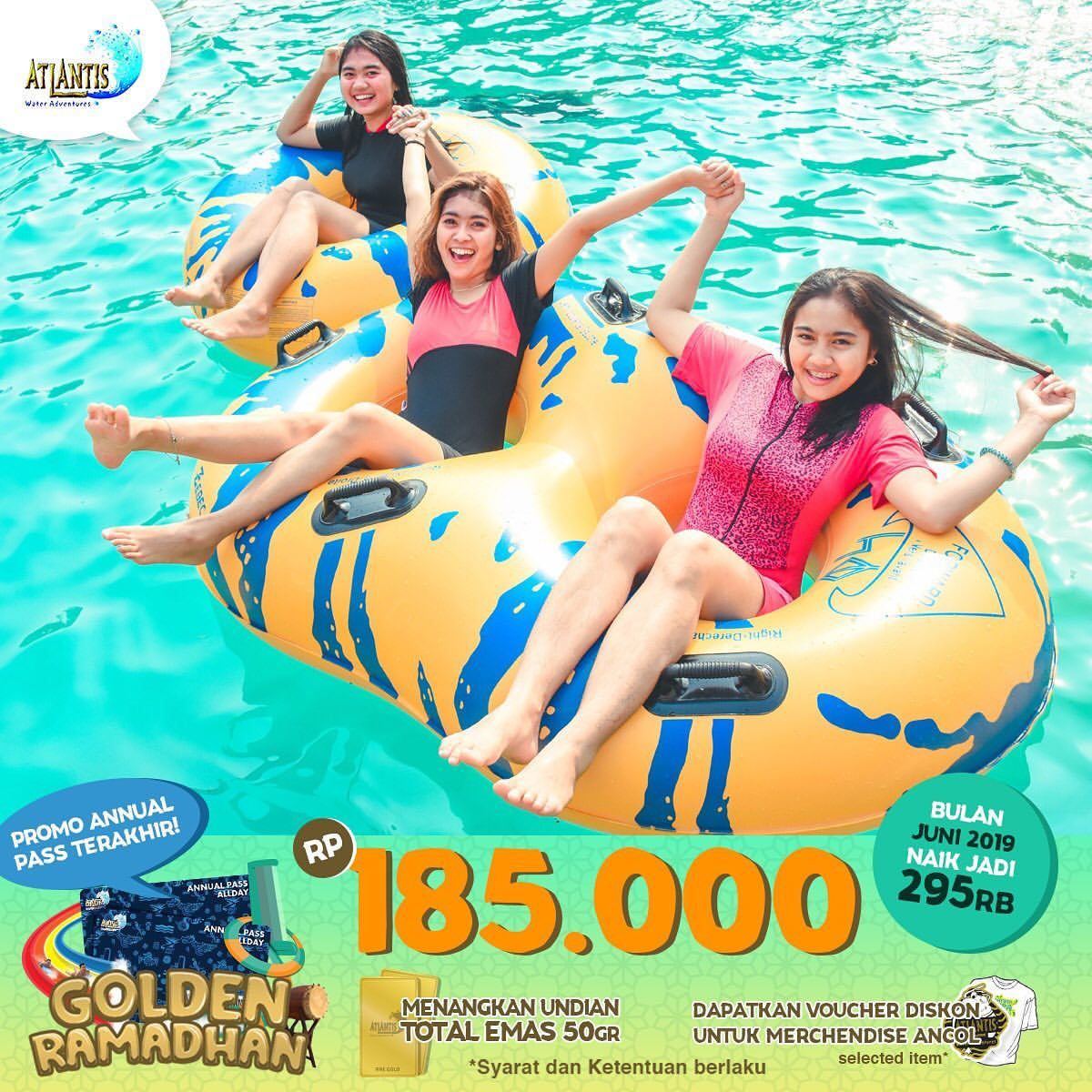 Atlantis Water Adventure Promo ATLANTIS GOLDEN RAMADHAN Harga Spesial Annual Pass AllDays cuma Rp.18