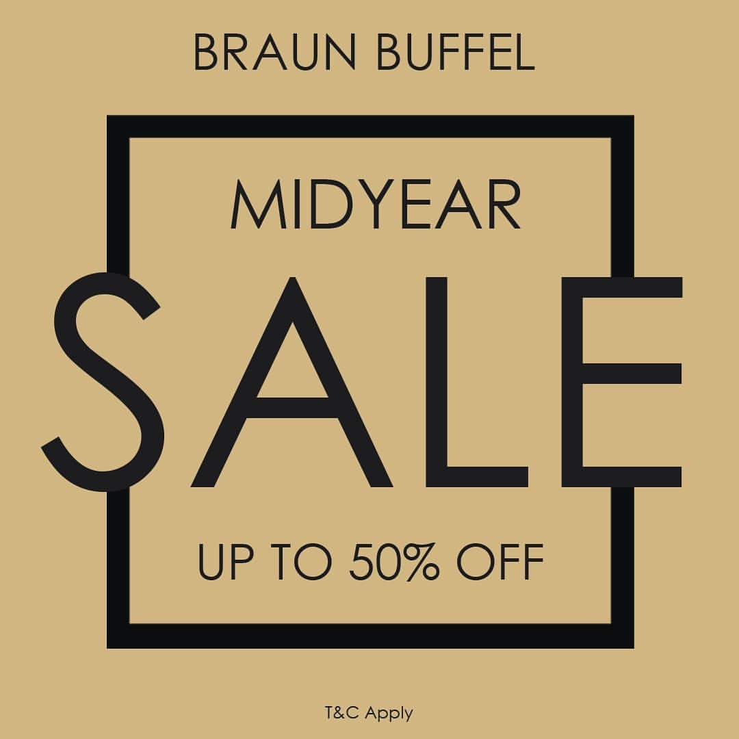 BRAUN BUFFEL MID YEAR SALE up to 50% off