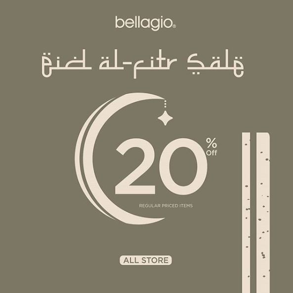 BELLAGIO Promo Eid al-Fitr Sale Discount 20% Regular Priced Items