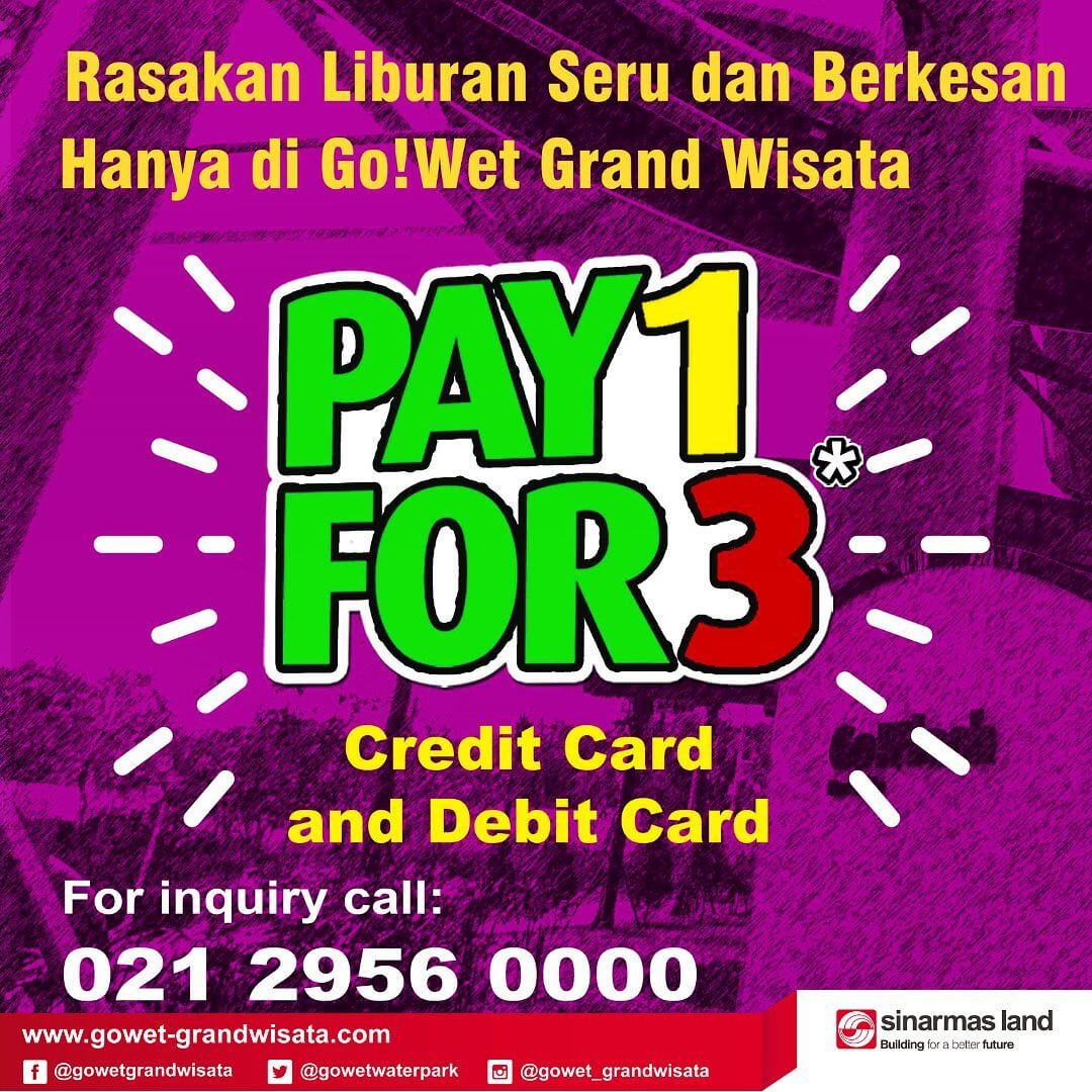 Go Wet Waterpark Promo Spesial Lebaran Hemat, Pay 1 For 3!