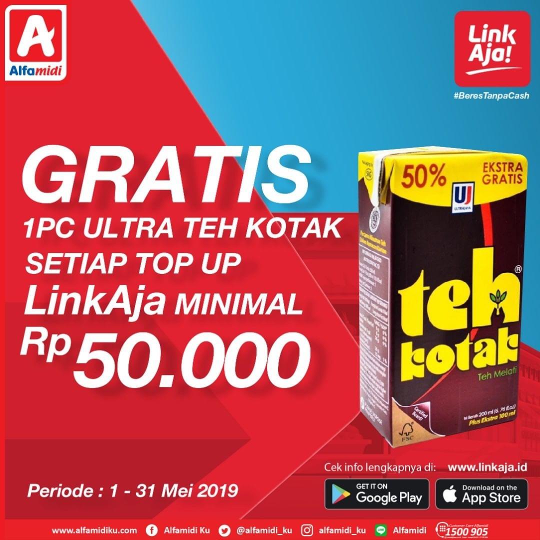 Alfamidi Promo Gratis 1 pc Ultra Teh Kotak Setiap Top Up LinkAja minimal Rp.50.000