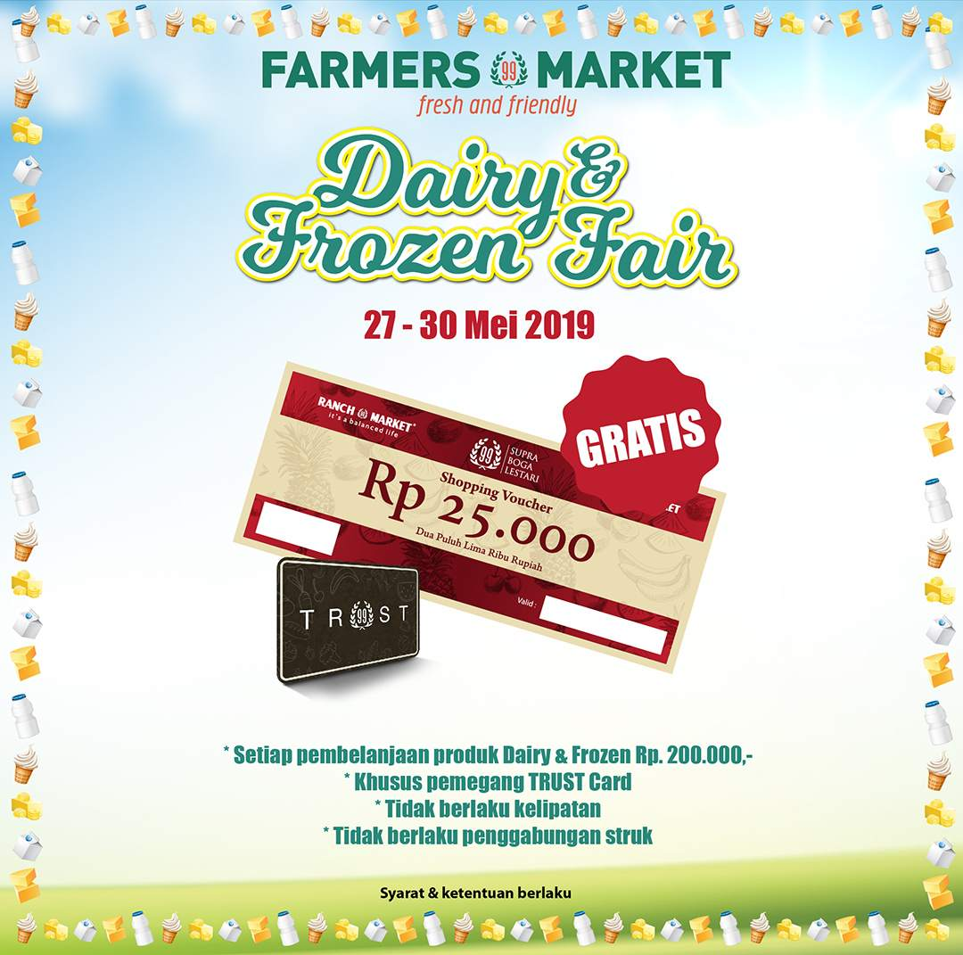 Farmers Market Promo Dairy & Frozen, Gratis Voucher Belanja Rp.25.000