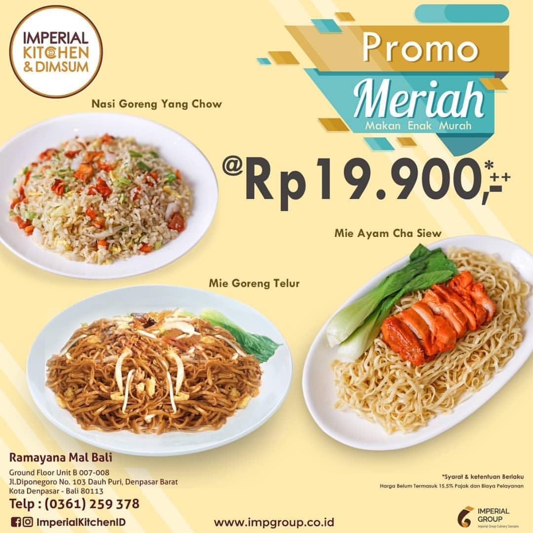 Imperial Kitchen & Dimsum Ramayana Mal Bali Promo Menu Meriah Harga Spesial Rp 19.900 untuk menu pil