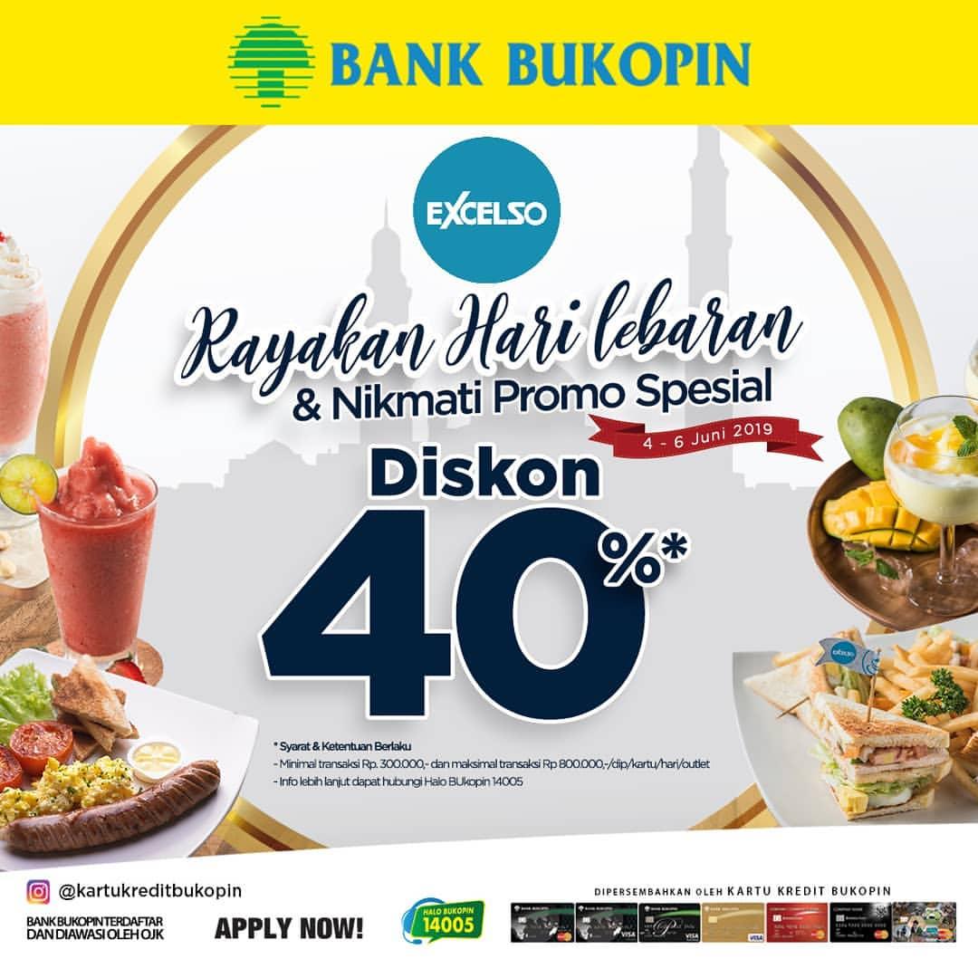 Diskon EXCELSO Promo Diskon 40% dengan Kartu Kredit Bukopin