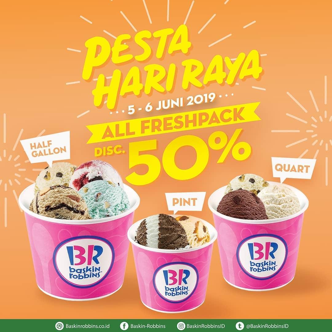 Baskin Robbins Promo Pesta Hari Raya Diskon 50% untuk Produk Fresh Pack (all payment)