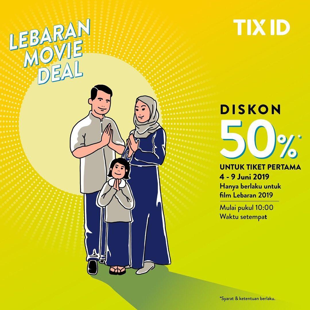 TIX ID Promo Diskon 50% Untuk Tiket Pertama khusus Film Lebaran 2019
