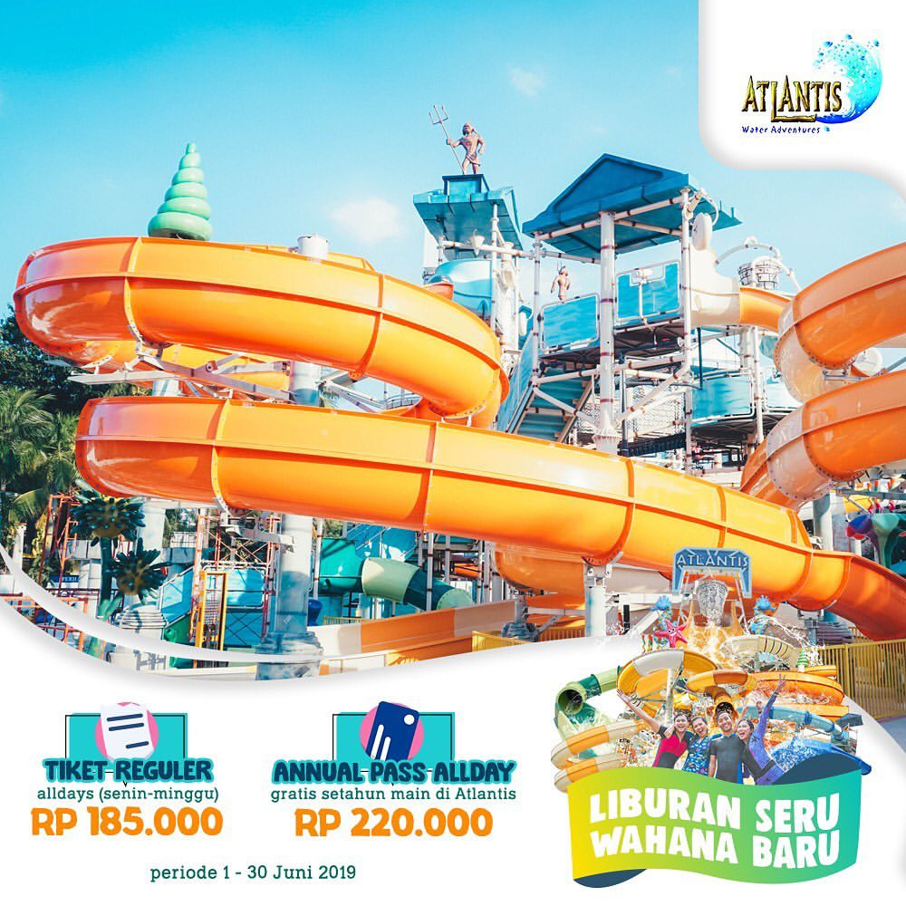 Atlantis Water Adventure Promo LIBURAN SERU Harga Spesial Annual Pass All Days cuma Rp.220.000