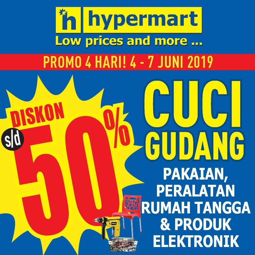 Diskon HYPERMART Cuci Gudang periode 04-07 Juni 2019 Diskon hingga 50% untuk pembelian produk tertentu