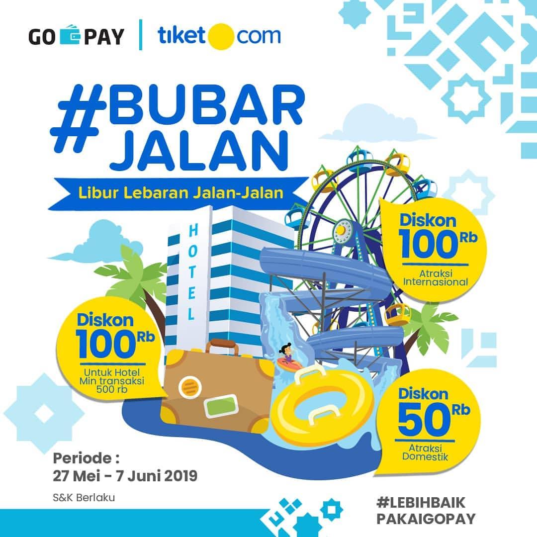 Tiket.com Promo BUBAR JALAN dengan GOPAY
