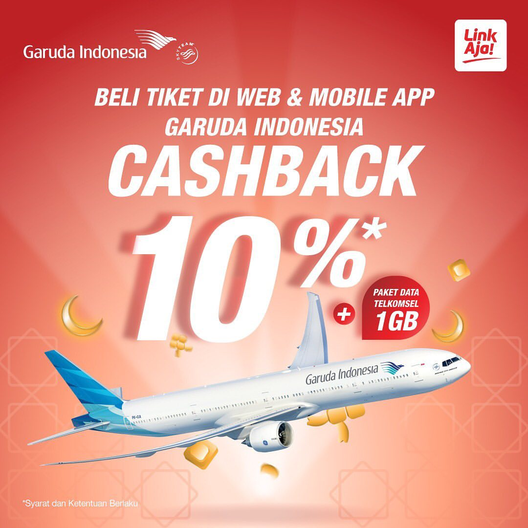 Garuda Indonesia Promo Cashback 10% + Paket Data 1 GB dengan LinkAja