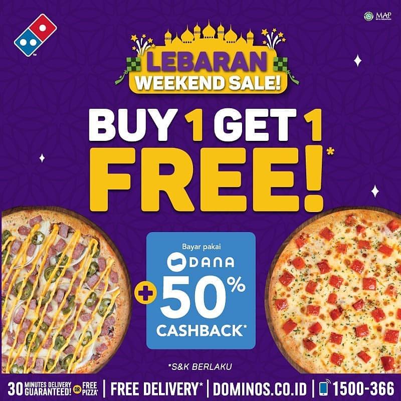 Diskon DOMINO'S PIZZA Weekend Special Promo! BELI 1 GRATIS 1 + Cashback 50% dengan DANA