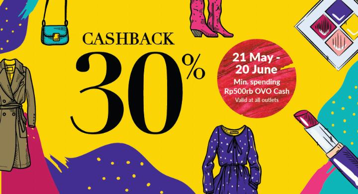 Belanja di SEIBU, SEPHORA & GALERIES LAFAYATTE Cashback 30% dengan OVO