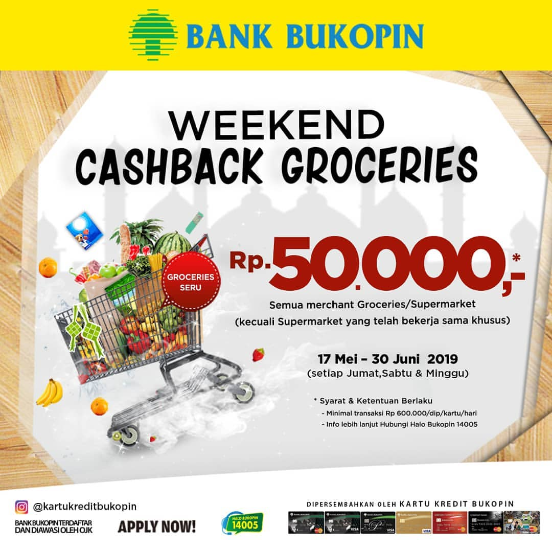 Diskon BANK BUKOPIN Weekend Cashback Groceries Rp.50.000 Dengan Kartu Kredit Bank Bukopin