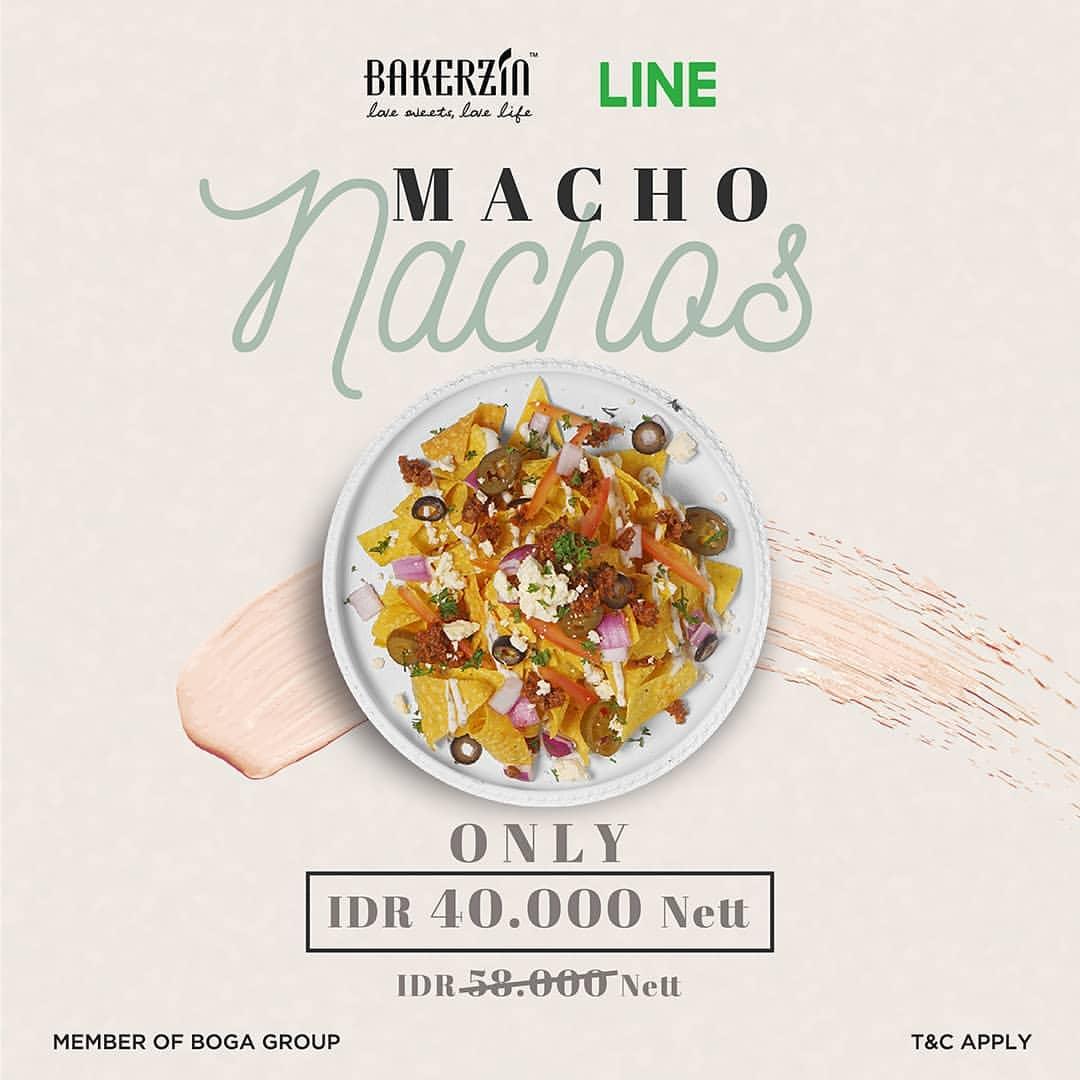 BAKERZIN Promo Macho Nachos Only Rp 40.000 Dengan Kupon LINE
