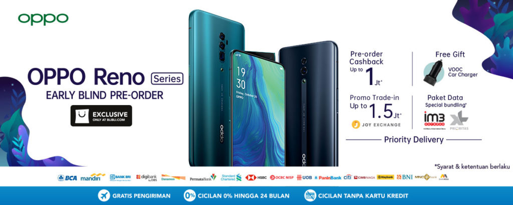 BLIBLI.COM Promo Early Blind Pre-Order OPPO RENO Series Cashback up to 1 Jt + Free Gift