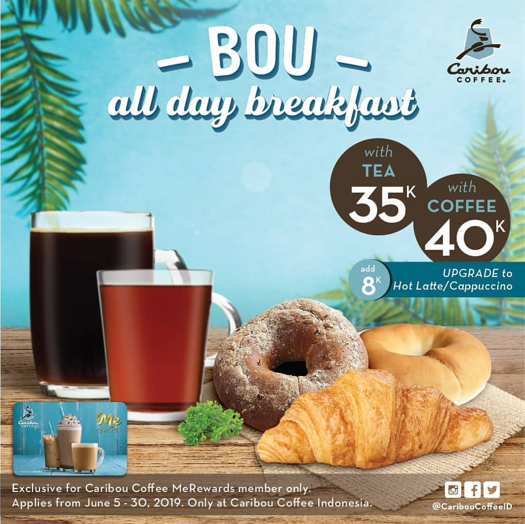 Caribou Coffee All Day Breakfast with Tea atau Coffe Harga mulai Rp. 35.000