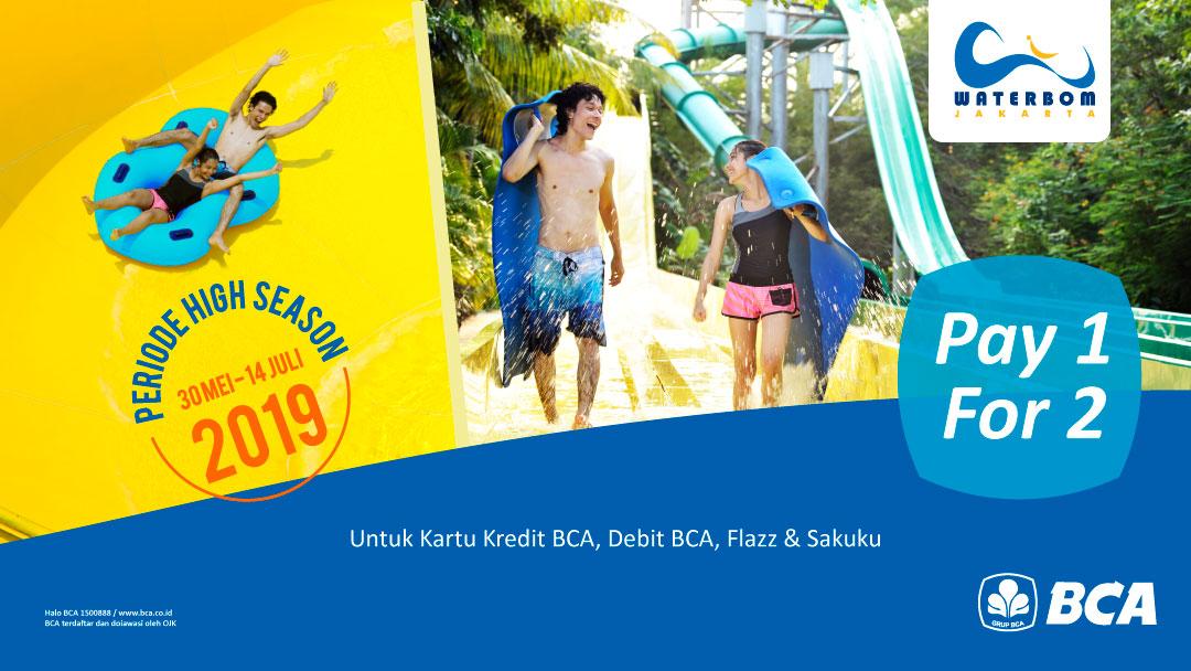 WATERBOM JAKARTA Promo Pay 1 for 2 dengan Kartu Kredit BCA, Debit BCA, Flazz dan Sakuku