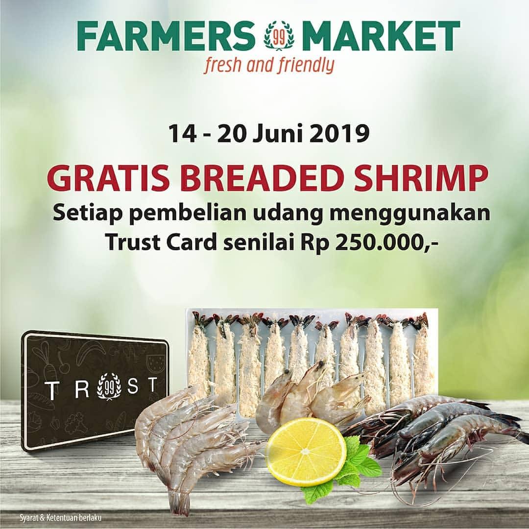 FARMERS MARKET Promo Gratis Breaded Shrimp Setiap pembelian UDANG dengan Trust Card