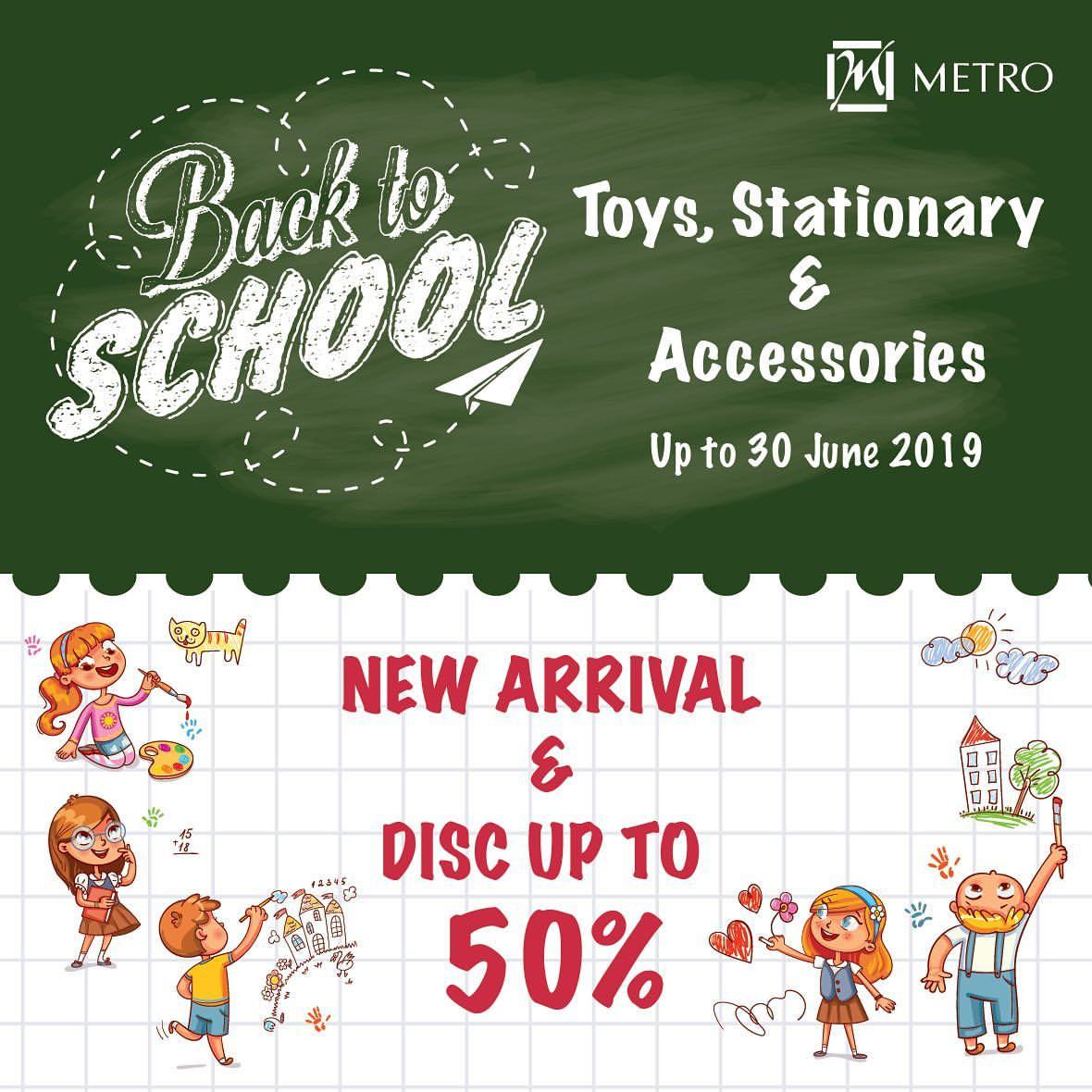METRO DEPARTMENT STORE Promo BACK TO SCHOOL DISKON Hingga 50%