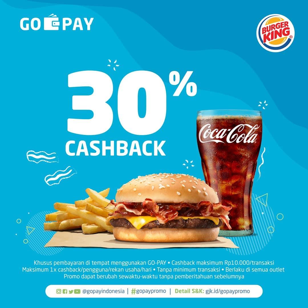BURGER KING CASHBACK 30% dengan GO-PAY
