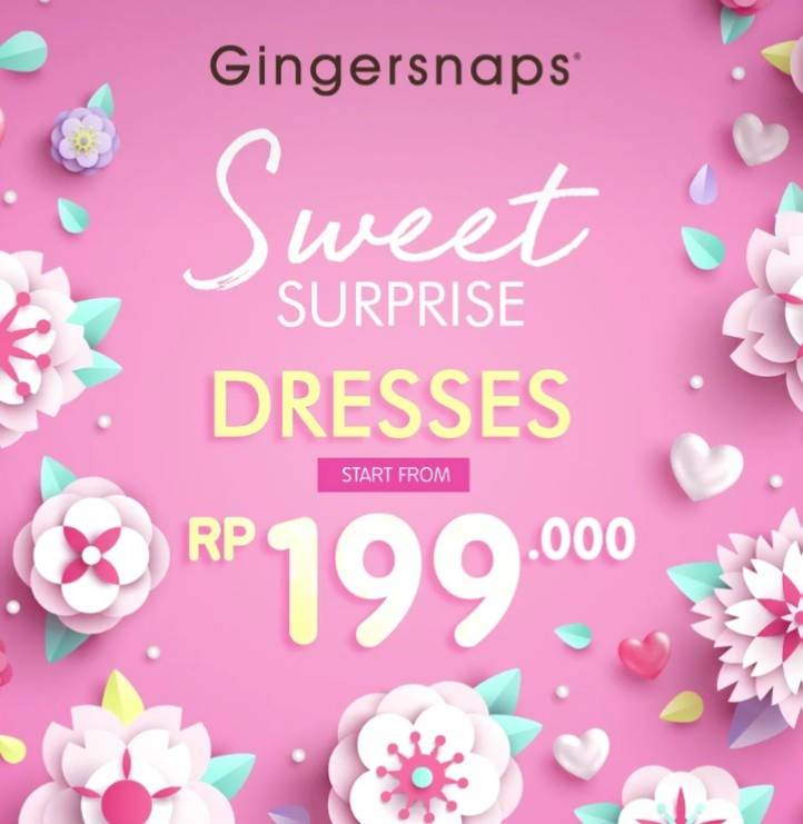 GINGERSNAPS Promo Sweet Surprise Dresses Start From Rp.199.000