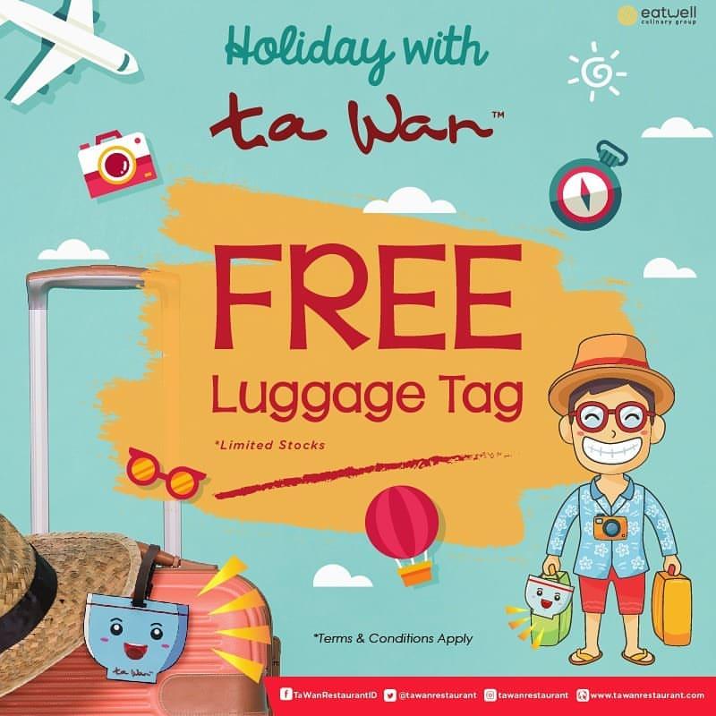 Ta Wan Restaurant Promo GRATIS LUGGAGE TAG