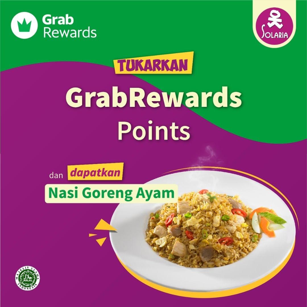 SOLARIA Promo Free Nasi Goreng Ayam Dengan Menukarkan GrabRewards Points
