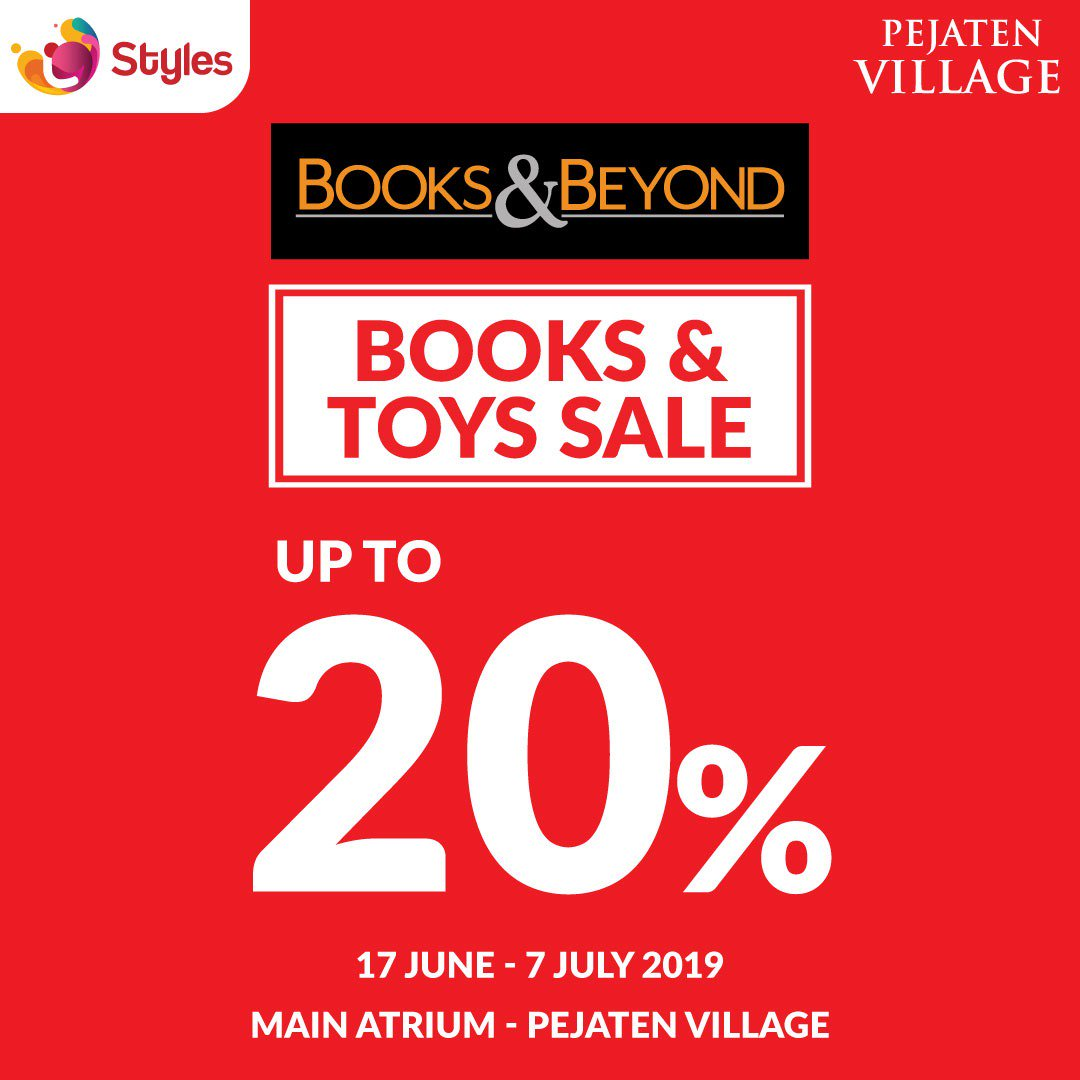 Diskon BOOKS & BEYOND Books & Toys Sale di Pejaten Village Discount up to 20% off
