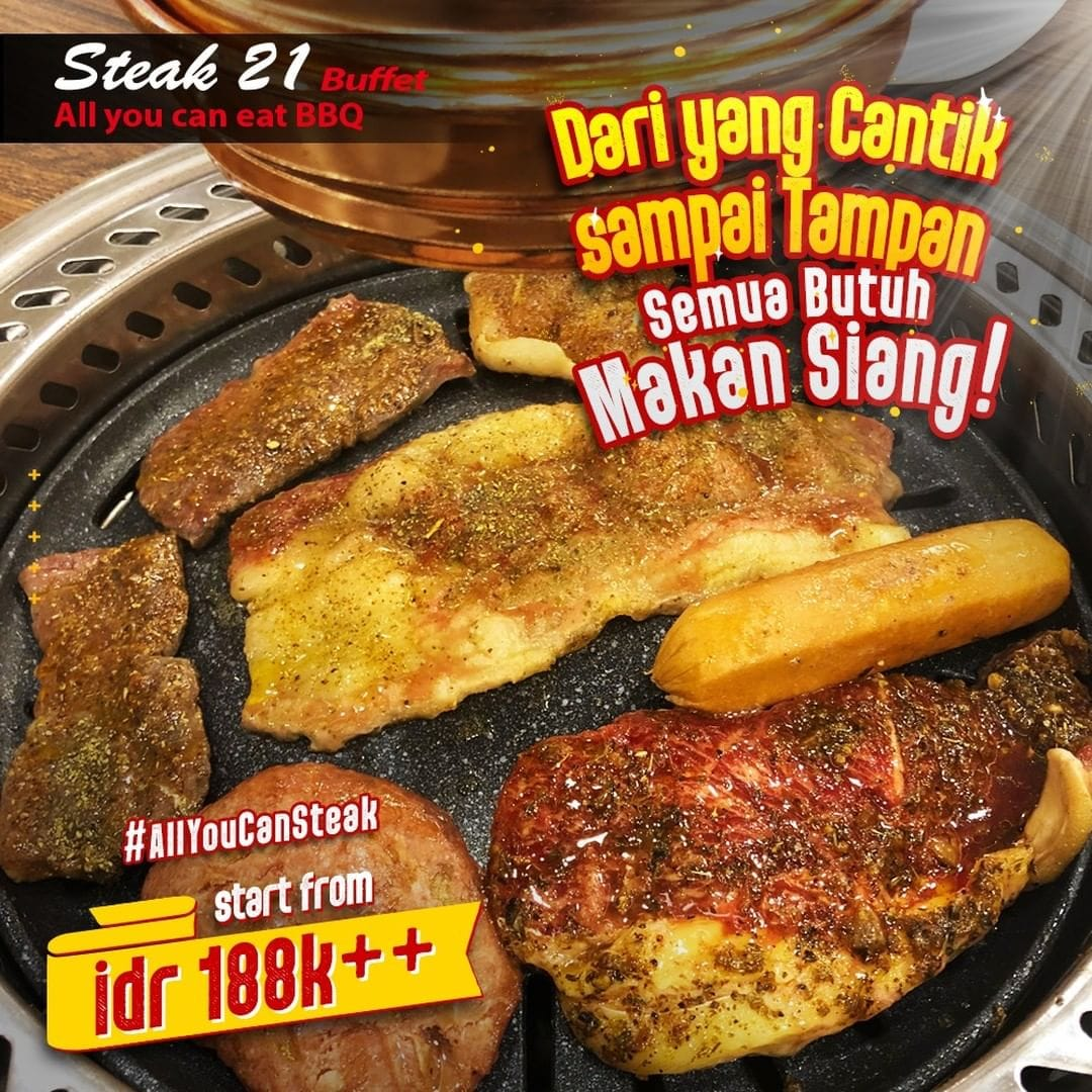 Steak 21 Promo Spesial All You Can Eat, Harga Mulai Rp.188.000