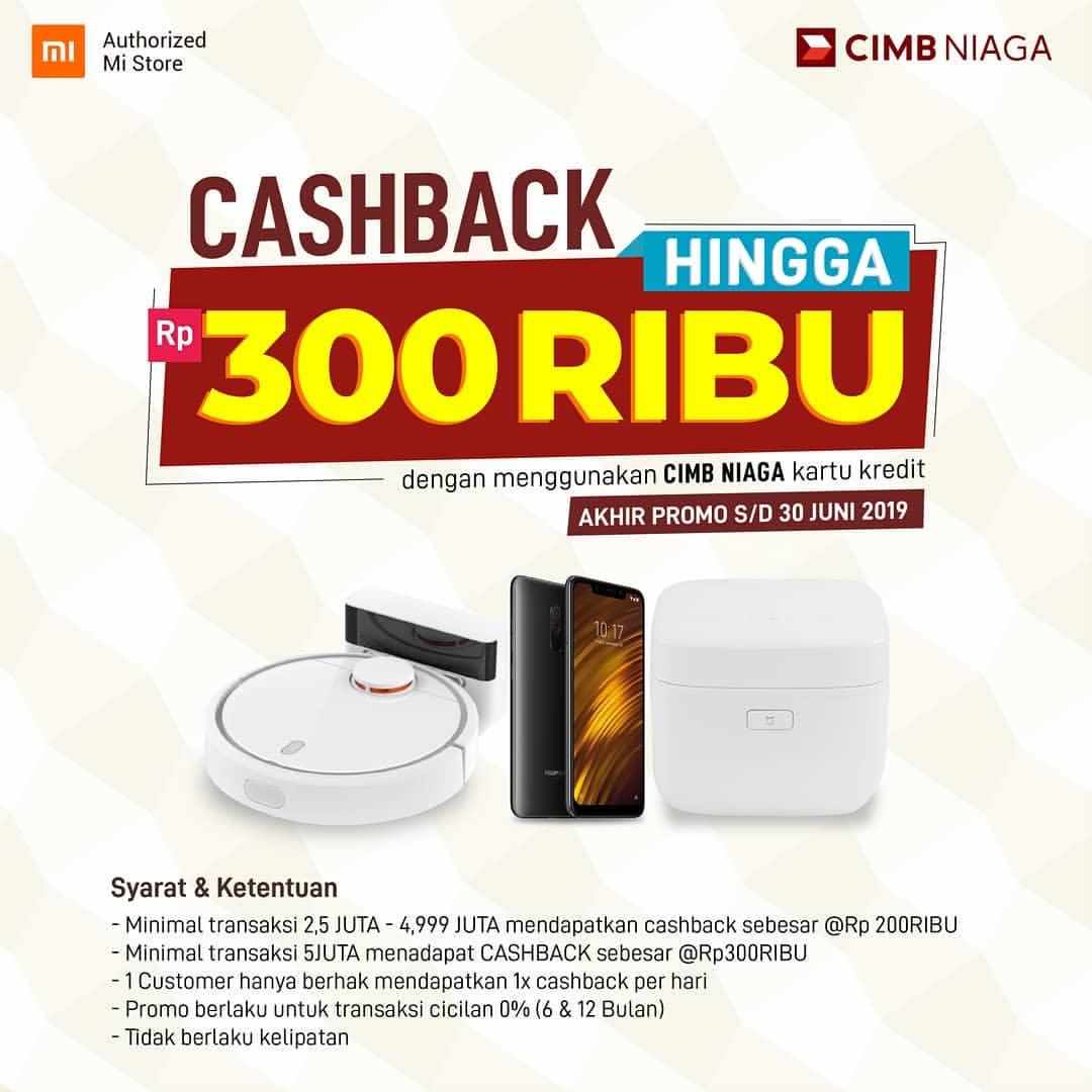 MI STORE Promo CASHBACK hingga Rp.300.000 dengan Kartu Kredit CIMB Niaga
