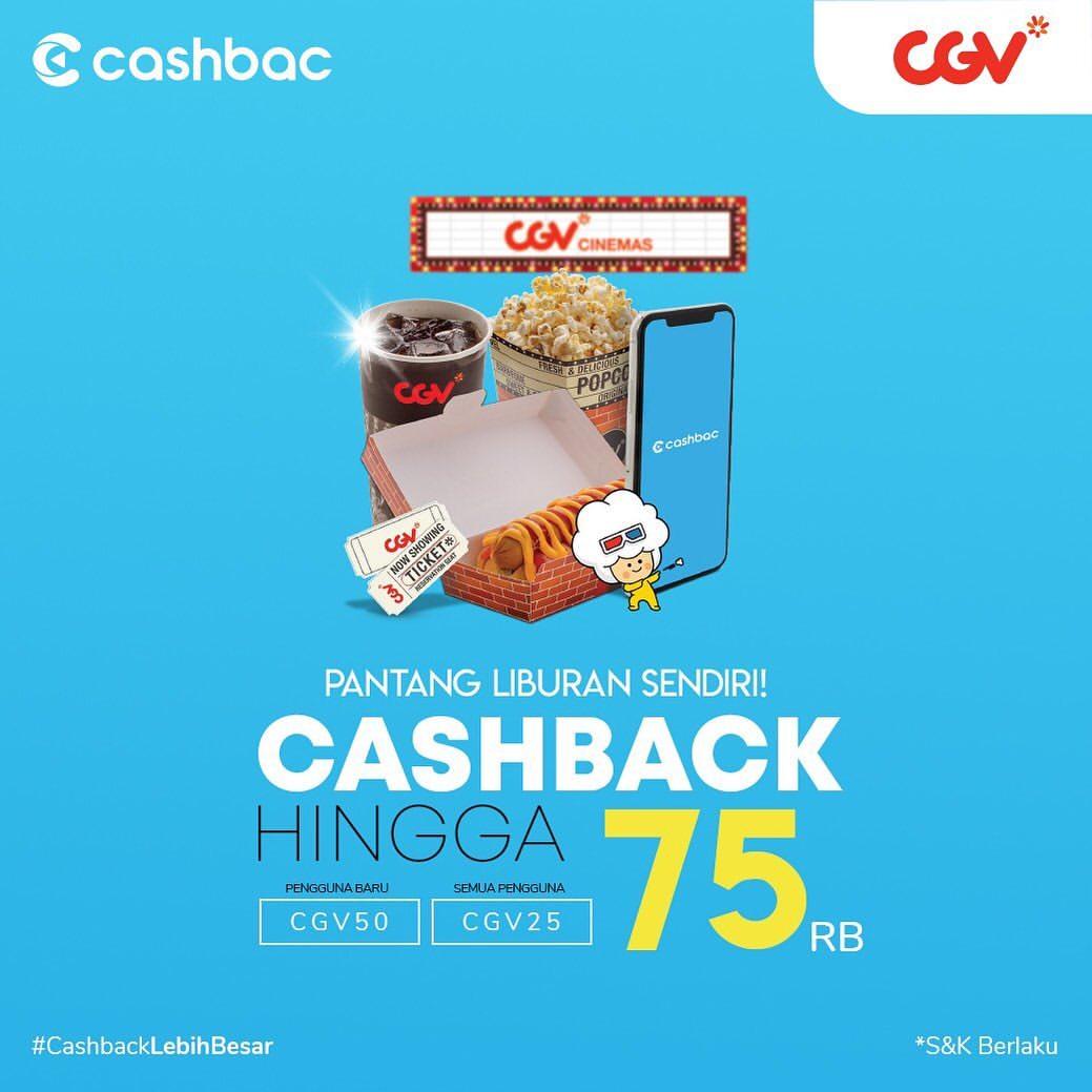 Diskon CGV Promo Cashback hingga 50% dengan CASHBAC App