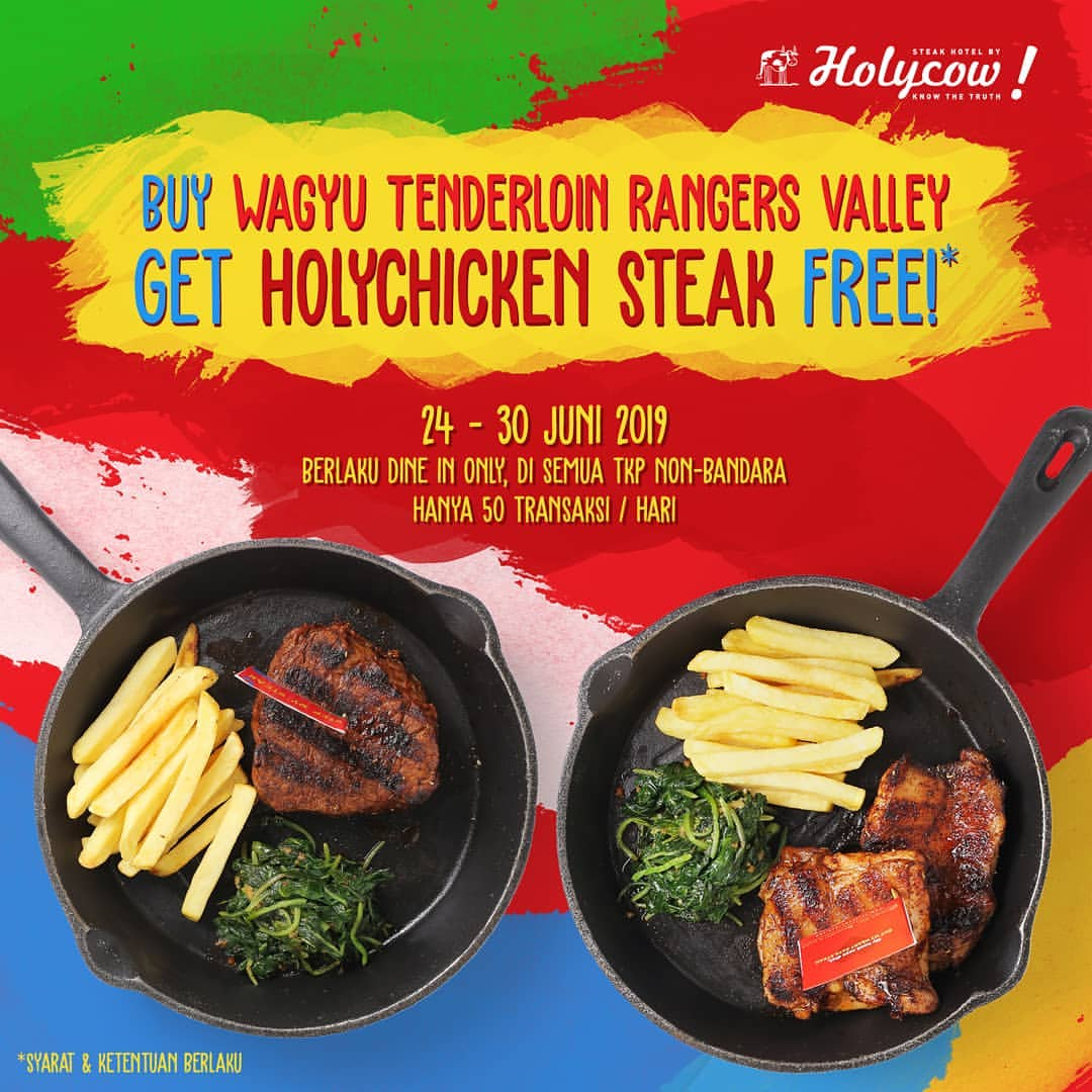 Diskon Steak Hotel by HOLYCOW Promo BELI 1 GRATIS 1 BELI 1 WAGYU TENDERLOIN GRATIS 1 HOLYCHICKEN STEAK