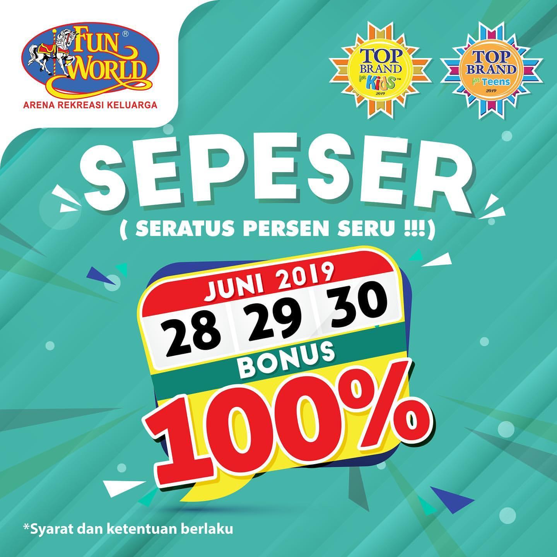 FUNWORLD Promo SEPESER (Seratus Persen SERU) Dapatkan Bonus Saldo hingga 100%