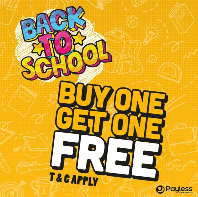 Diskon PAYLESS Shoesource Promo Back To School BUY 1 GET 1* FREE
