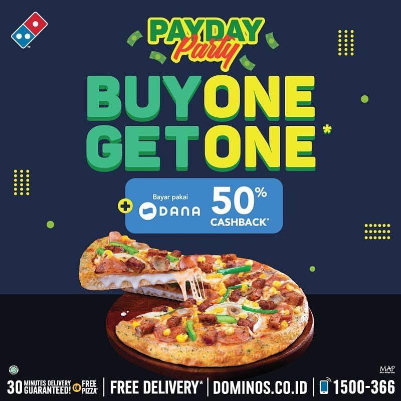 Diskon DOMINO'S PIZZA Promo Payday Party Buy One Get One Pembelian Cheeseburst Premium + 50% Cashback pakai