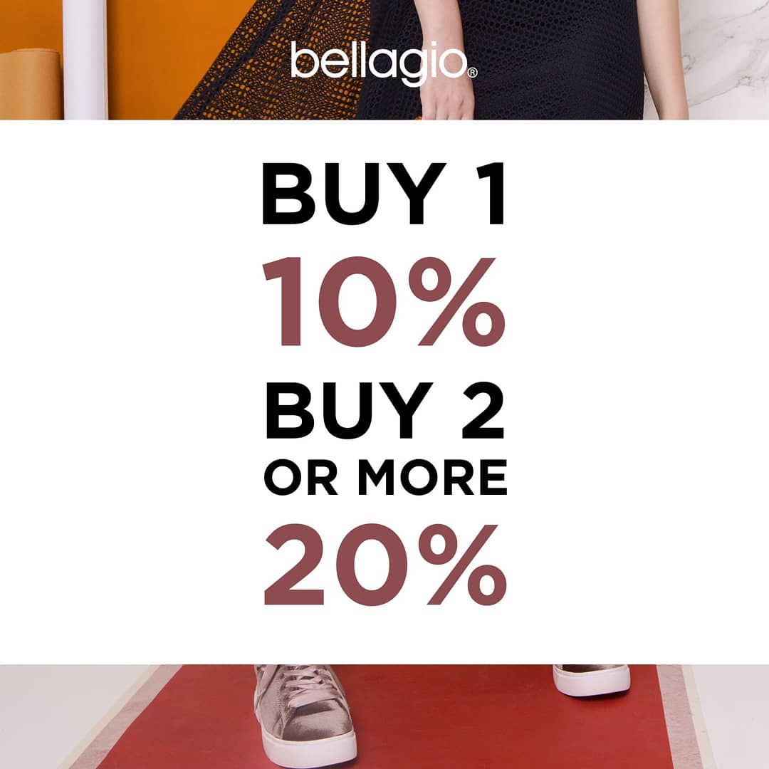 BELLAGIO Promo Buy 1 get 10% off, Buy 2 or more get 20% off for Regular Priced Items