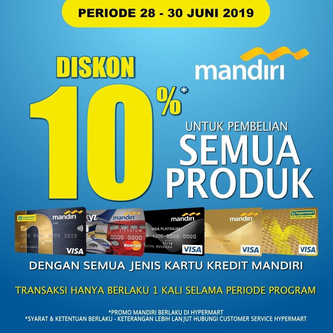 HYPERMART Promo DISKON 10% dengan Kartu Kredit MANDIRI