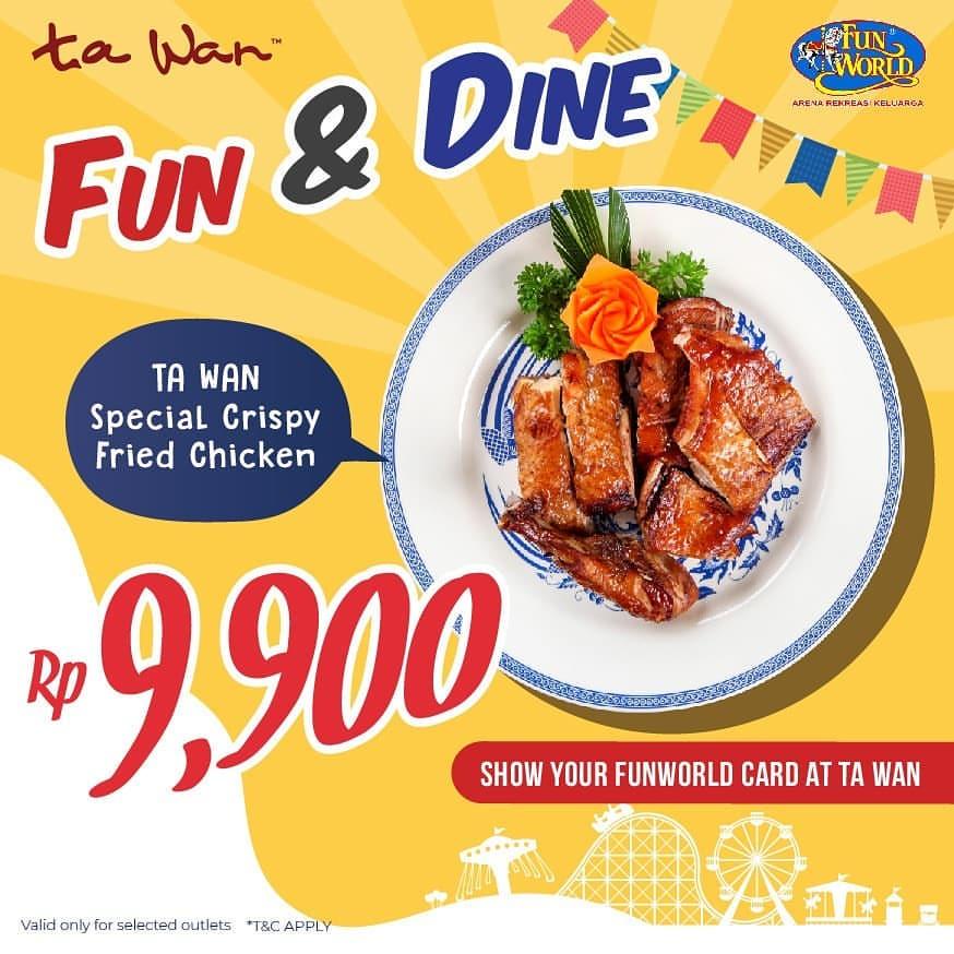 Ta Wan Restauran Promo Harga Spesial untuk Special Crispy Fried Chicken hanya Rp.9.900 dengan Member