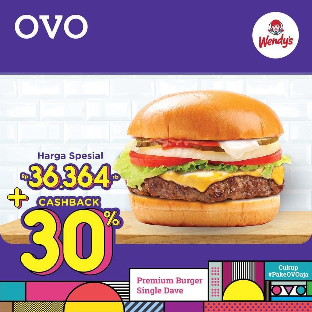 WENDY'S Promo HARGA SPESIAL untuk Premium Burger Single Dave + CASHBACK 30%  dengan OVO