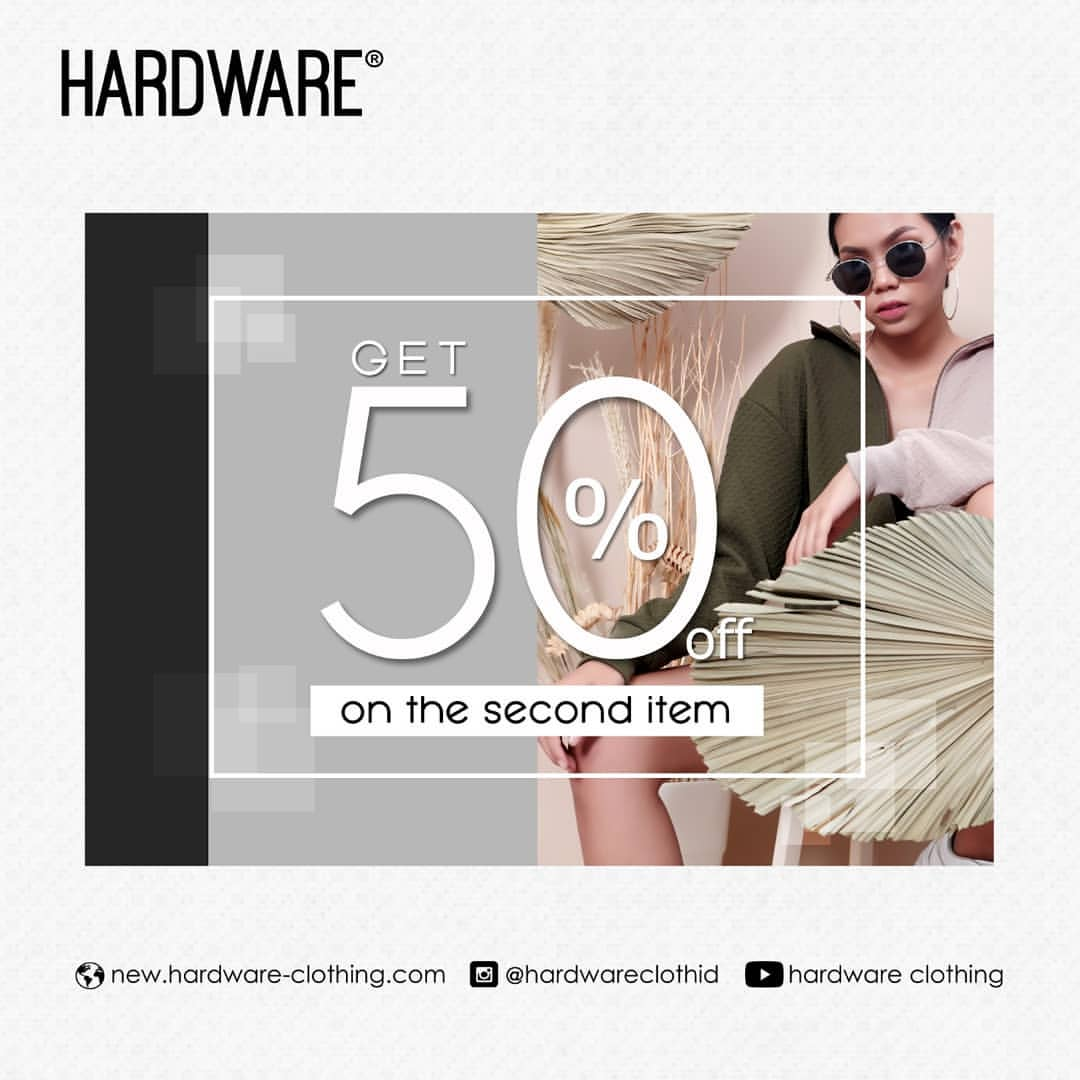 HARDWARE CLOTHING SUMMER SALE, DISCOUNT 50% OFF on the 2nd item