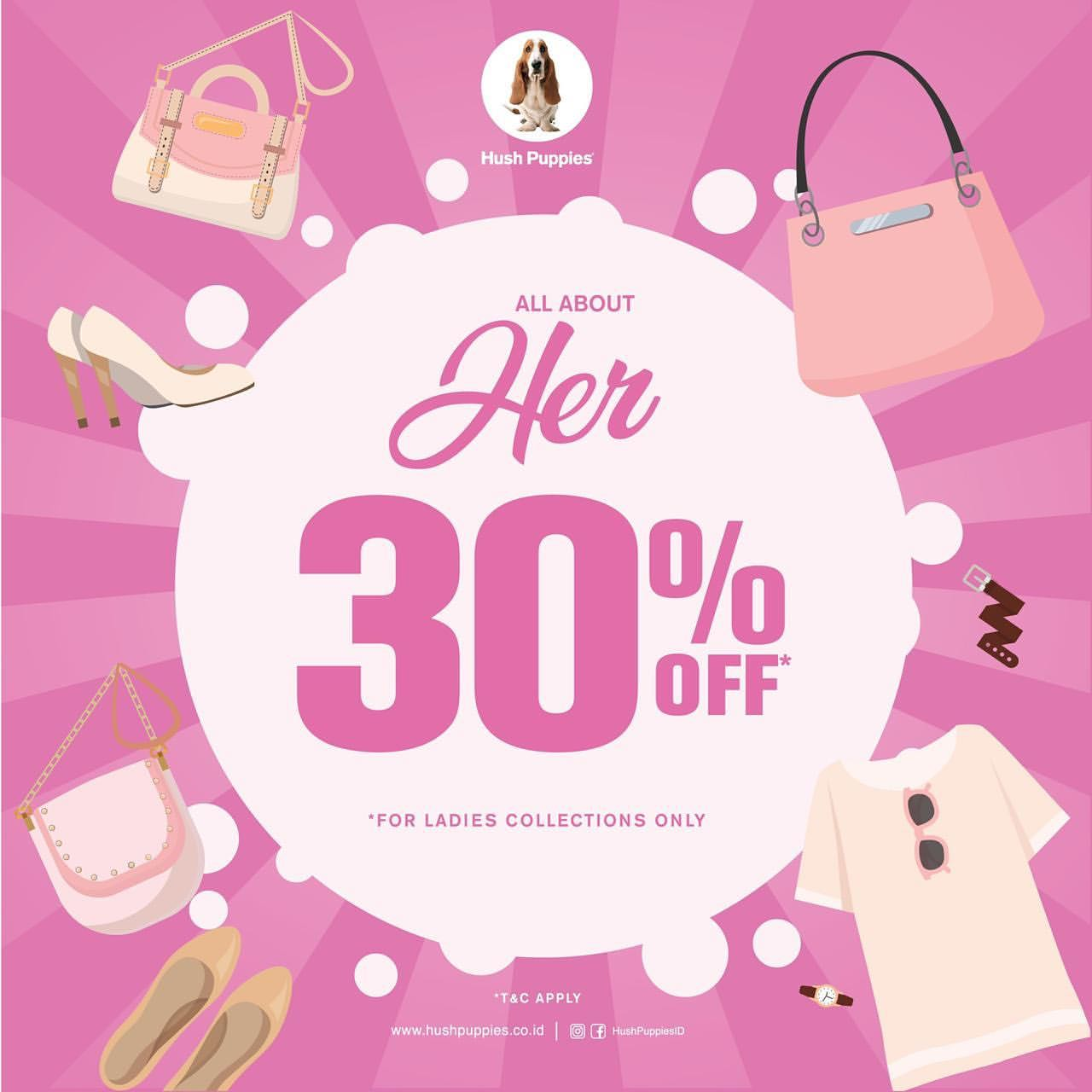 HUSH PUPPIES ALL ABOUT HER DISCOUNT up to 30% off for Ladies Collection