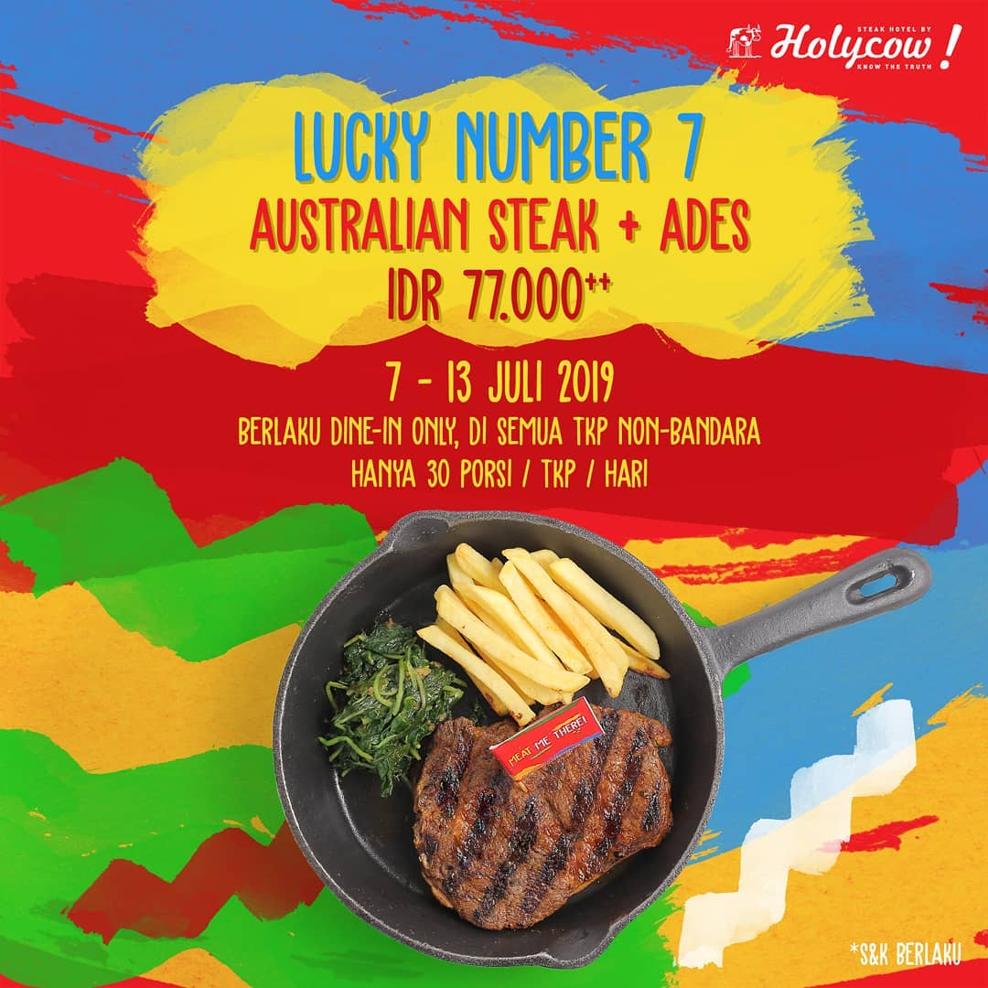 STEAK HOTEL by HOLYCOW Promo Lucky Number 7 Harga Spesial Steak hanya Rp 77.000,