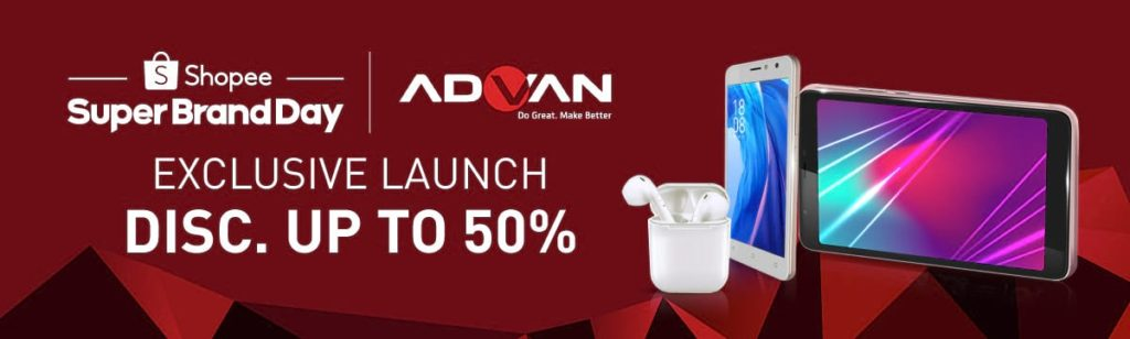 Diskon SHOPEE.CO.ID Super Brand Day ADVAN Exclusive Launch Disc up to 50%!